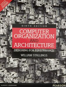 Computer Organisation and Architecture Designing for Performance