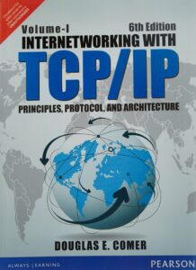 Internetworking with TCP/IP by Douglas Comer