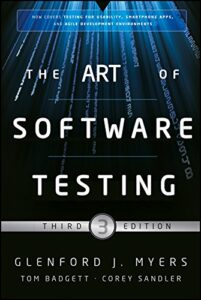 The Art of Software Testing by Glenford
