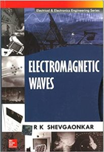 Electromagnetic Waves by R Shevgaonkar