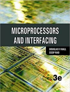 Microprocessors and Interfacing by Douglas Hall