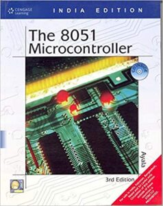 The 8051 Microcontroller by Kenneth Ayala