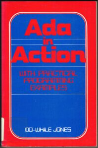 ADA in Action: with Practical Programming Examples